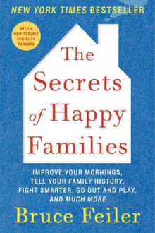 The Secrets of Happy Families av Bruce Feiler (Heftet)