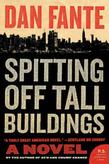 Spitting Off Tall Buildings av Dan Fante (Heftet)