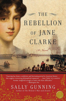 The Rebellion of Jane Clarke av Sally Cabot Gunning (Heftet)