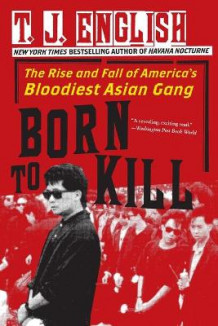 Born to Kill av T J English (Heftet)