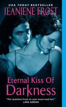 Eternal Kiss of Darkness av Jeaniene Frost (Heftet)