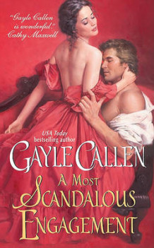 A Most Scandalous Engagement av Gayle Callen (Heftet)
