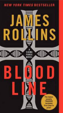 Bloodline av James Rollins (Heftet)