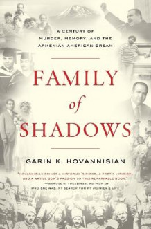 Family of Shadows av Garin K. Hovannisian (Heftet)