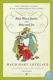 Betsy Was a Junior/Betsy and Joe av Maud Hart Lovelace (Heftet)