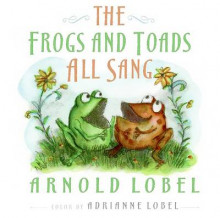 The Frogs and Toads All Sang av Arnold Lobel og Adrianne Lobel (Innbundet)