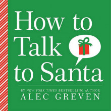 How to Talk to Santa av Alec Greven (Innbundet)