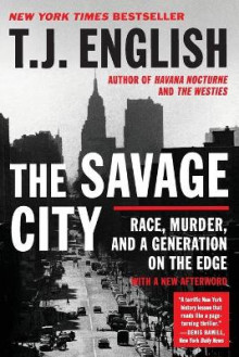 The Savage City av T J English (Heftet)