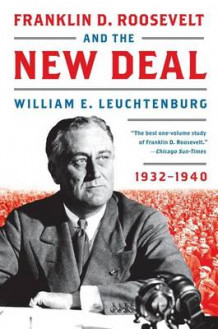 Franklin D. Roosevelt and the New Deal av Professor of History William E Leuchtenburg (Heftet)