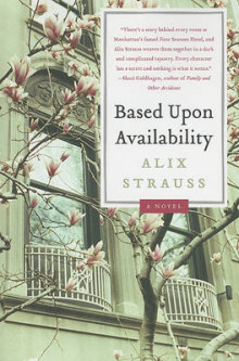 Based Upon Availability av Alix Strauss (Heftet)