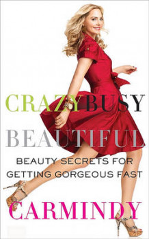 Crazy Busy Beautiful (Heftet)