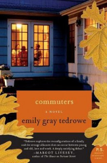 Commuters av Emily Gray Tedrowe (Heftet)