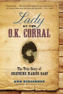Lady at the O.K. Corral av Ann Kirschner (Heftet)
