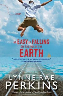 As Easy as Falling Off the Face of the Earth av Lynne Rae Perkins (Heftet)