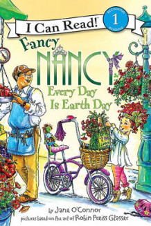 Fancy Nancy: Every Day Is Earth Day av Jane O'Connor (Innbundet)