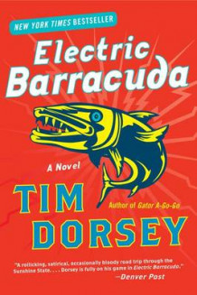 Electric Barracuda av Tim Dorsey (Heftet)