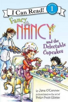Fancy Nancy and the Delectable Cupcakes av Jane O'Connor (Heftet)