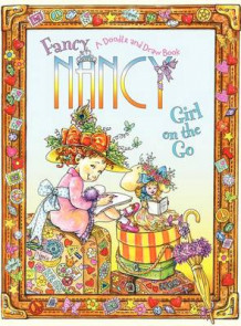 Fancy Nancy: Girl on the Go (Heftet)