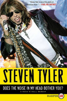 Does the Noise in My Head Bother You? av Steven Tyler (Heftet)