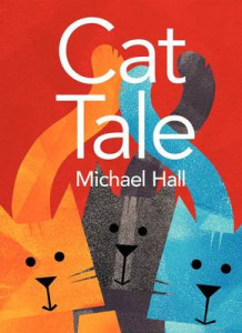 Cat Tale av Michael Hall (Innbundet)