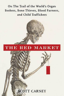 The Red Market av Scott Carney (Innbundet)