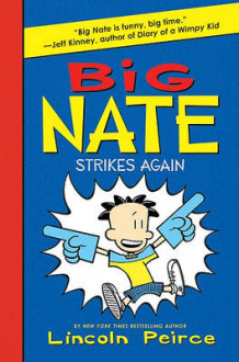 Big Nate Strikes Again av Lincoln Peirce (Innbundet)