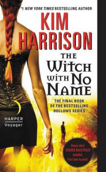 The Witch with No Name av Kim Harrison (Heftet)
