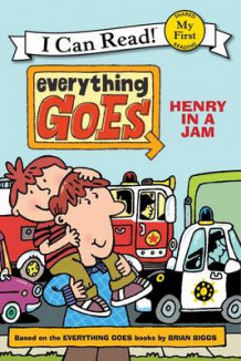 Everything Goes: Henry in a Jam av Brian Biggs (Innbundet)