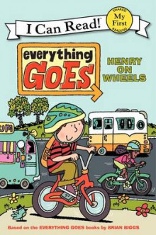 Everything Goes: Henry on Wheels av Brian Biggs (Heftet)