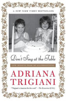 Don't Sing at the Table av Adriana Trigiani (Heftet)