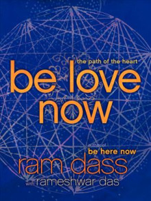 Be Love Now av Ram Dass (Heftet)