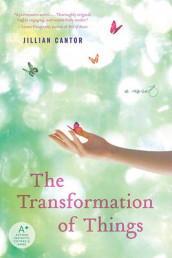 The Transformation of Things av Jillian Cantor (Heftet)