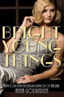 Bright Young Things av Anna Godbersen (Innbundet)