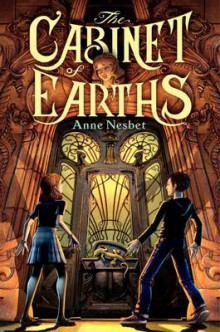 The Cabinet of Earths av Anne Nesbet (Innbundet)