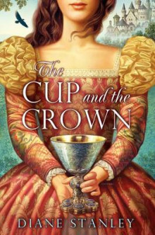 The Cup and the Crown av Diane Stanley (Heftet)