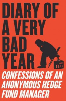 Diary of a Very Bad Year av N+1 (Heftet)