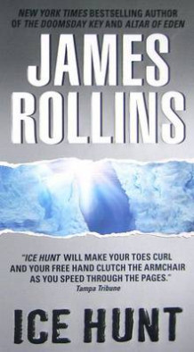 Ice Hunt av James Rollins (Heftet)