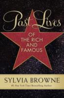 Past Lives of the Rich and Famous av Sylvia Browne (Heftet)