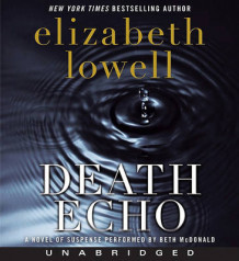 Death Echo av Elizabeth Lowell (Lydbok-CD)