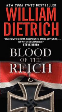 Blood of the Reich av William Dietrich (Heftet)