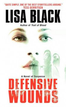 Defensive Wounds av Lisa Black (Heftet)