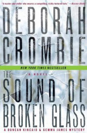 The Sound of Broken Glass av Deborah Crombie (Heftet)