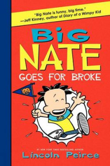 Big Nate Goes for Broke av Lincoln Peirce (Innbundet)