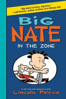 Big Nate: In the Zone av Lincoln Peirce (Innbundet)