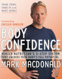 Body Confidence av Mark MacDonald (Innbundet)
