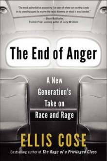 The End of Anger av Ellis Cose (Heftet)