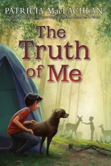 The Truth of Me av Patricia MacLachlan (Heftet)