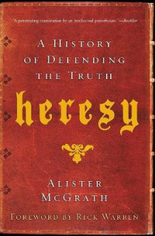 Heresy av Alister E. McGrath (Heftet)