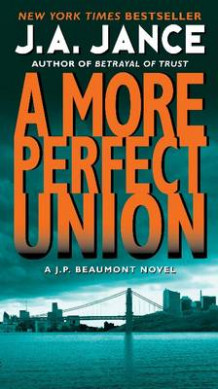 More Perfect Union av J. A. Jance (Heftet)