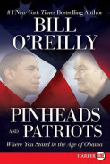 Pinheads and Patriots av Bill O'Reilly (Heftet)
